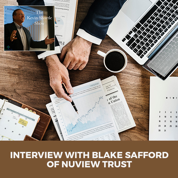 Interview with Blake Safford of Nuview Trust