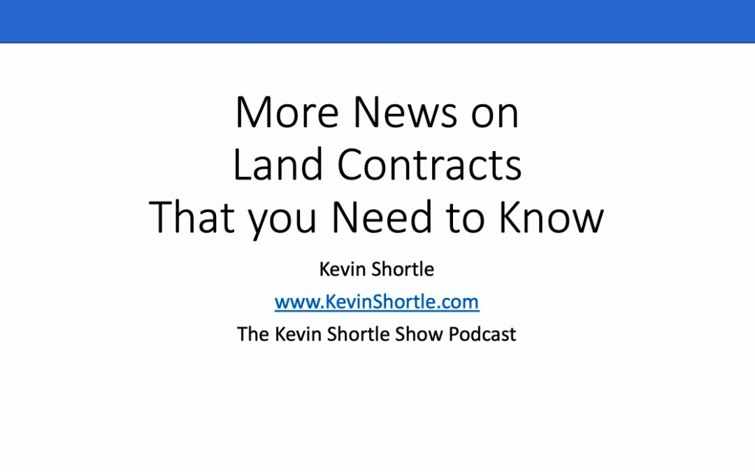 More News On Land Contracts