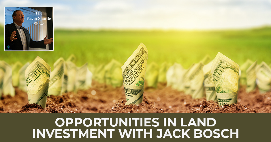 KSS 44 | Opportunities In Land Investment