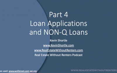Part 4 Notes and Corona Virus: Loan Applications and NON Q Loans