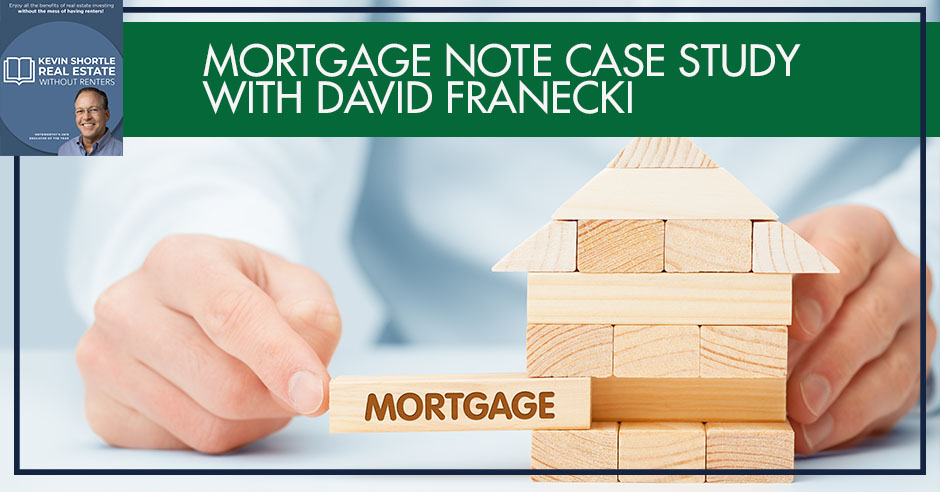KSS 59 | Mortgage Note Case Study