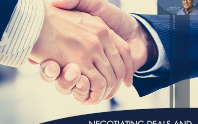 Negotiating Deals And Building Relationships For The Future With Steve Cunningham